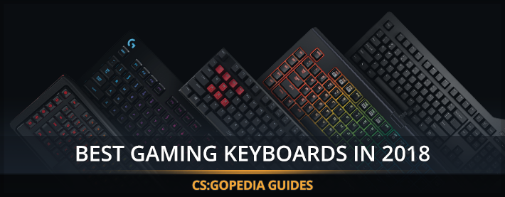 Best 5 Gaming Keyboards for CS:GO in 2019 - Approved by Pro